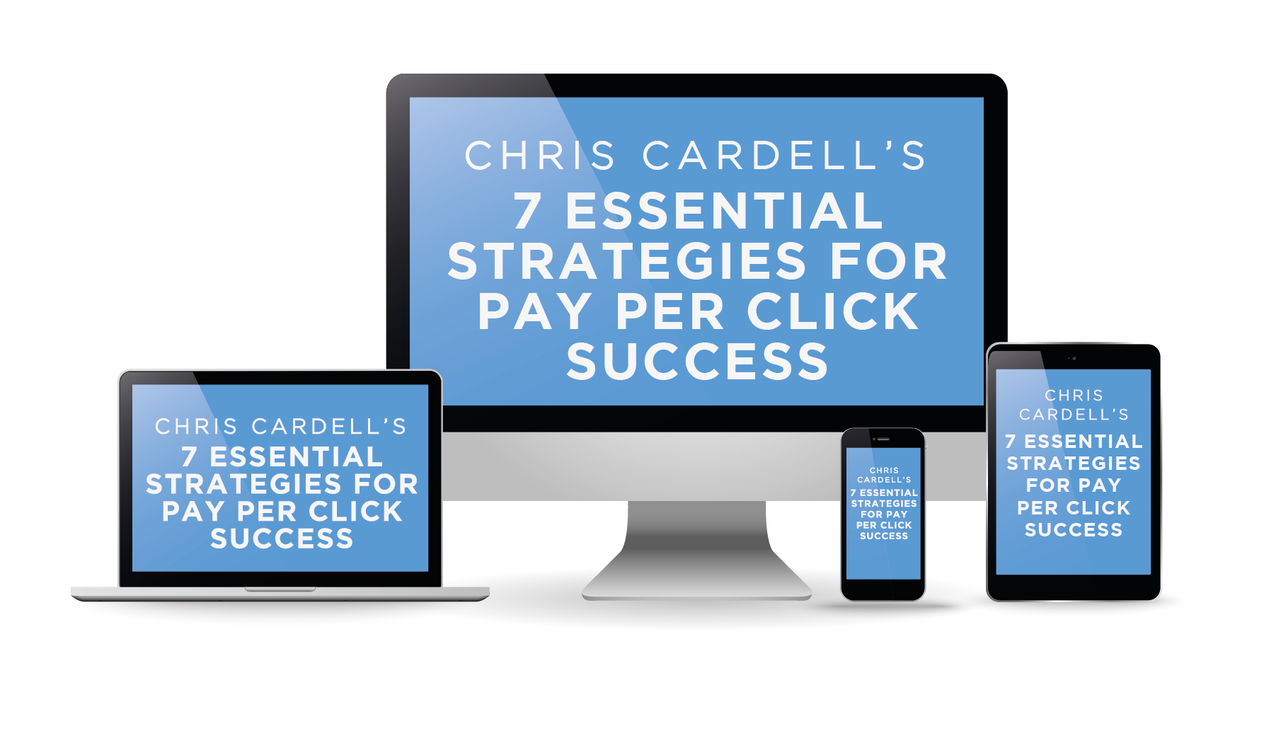 7 Essential Strategies for Pay per Click Success.